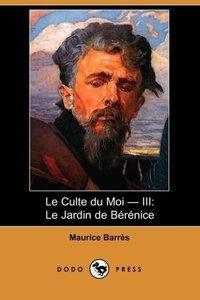 Le Culte Du Moi - III