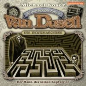 Professor Dr. Dr. Dr. Augustus van Dusen 04: Der Mann, der seine