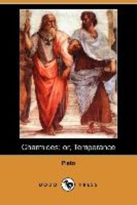 Charmides; Or, Temperance (Dodo Press)