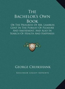 The Bachelor's Own Book