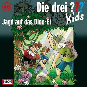 Die drei ??? Kids 46: Jagd auf das Dino-Ei