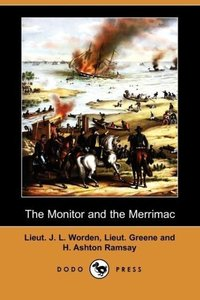 The Monitor and the Merrimac (Dodo Press)