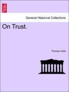 On Trust. Vol. III.
