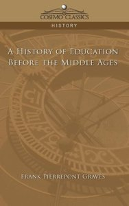 A History of Education Before the Middle Ages