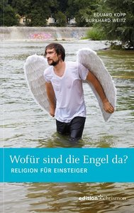 Wofür sind die Engel da?