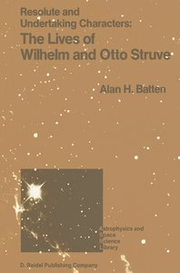 Resolute and Undertaking Characters: The Lives of Wilhelm and Ot
