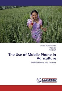 The Use of Mobile Phone in Agriculture