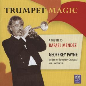 Trumpet Magic-A tribute to Rafael Mendez - zum Schließen ins Bild klicken
