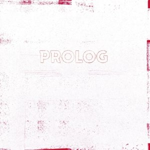Prolog (Transparentes Vinyl)