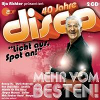 40 Jahre disco - Mehr vom Besten - zum Schließen ins Bild klicken