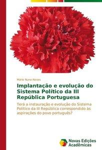 Implantação e evolução do Sistema Político da III República Port