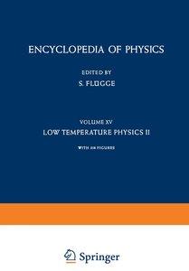 Low Temperature Physics II / Kältephysik II