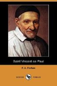 Saint Vincent de Paul (Dodo Press)