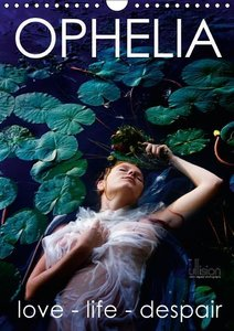 Allgaier, U: Ophelia, Love - Life - Despair / UK Version