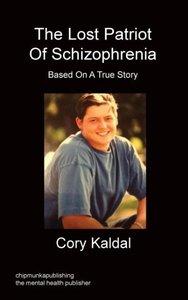 The Lost Patriot of Schizophrenia