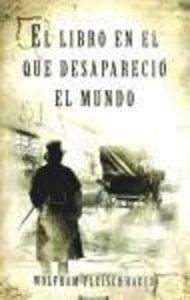 El libro en el que desapareció el mundo