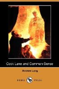 Cock Lane and Common-Sense (Dodo Press)