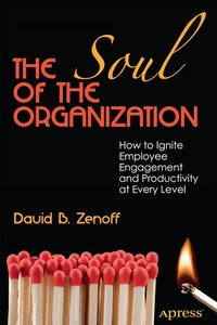 The Soul of the Organization