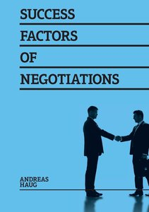 Success Factors of Negotiations