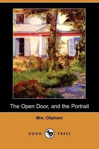 The Open Door, and the Portrait (Dodo Press)