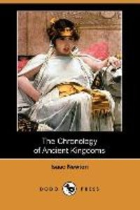 The Chronology of Ancient Kingdoms (Dodo Press)