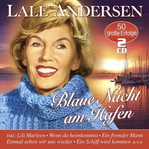Blaue Nacht Am Hafen-50 Große Erfolge