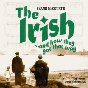The Irish...And How They Got
