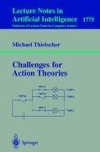 Challenges for Action Theories