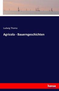 Agricola - Bauerngeschichten