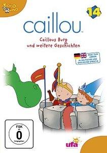 Caillou 14/Caillous Burg und weitere Geschichten