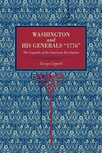 Washington and His Generals 1776