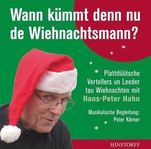Wann kümmt denn nu de Wiehnachtsmann?