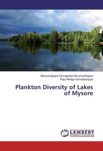 Plankton Diversity of Lakes of Mysore