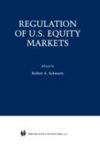 Regulation of U.S. Equity Markets