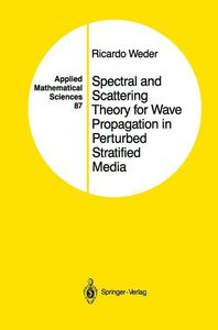 Spectral and Scattering Theory for Wave Propagation in Perturbed