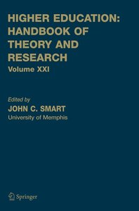 Higher Education: Handbook of Theory and Research Vol. XXI