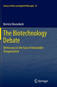 The Biotechnology Debate