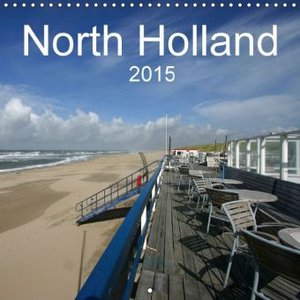 North Holland (Wall Calendar 2015 300 × 300 mm Square)