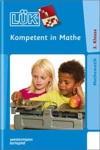 LÜK. Kompetent in Mathe 3. Klasse