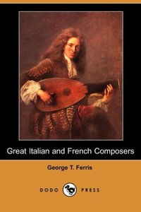 GRT ITALIAN & FRENCH COMPOSERS