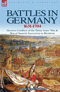 Battles in Germany 1631-1704