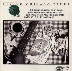 Living Chicago Blues Vol.1