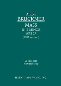 Mass in E Minor, Wab 27 (1882 Version) - Vocal Score