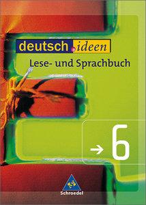 deutsch.ideen 6. Schülerband. Lese- und Sprachbuch. S 1. Rechtsc