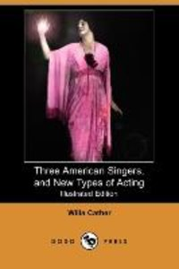 3 AMER SINGERS & NEW TYPES OF