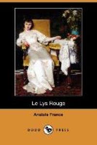Le Lys Rouge (Dodo Press)