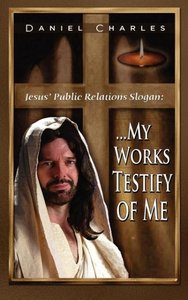 Jesus' Public Relations Slogan