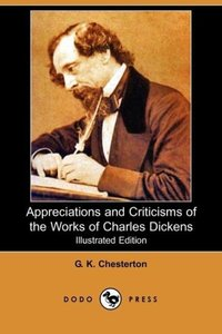 Appreciations and Criticisms of the Works of Charles Dickens (Il