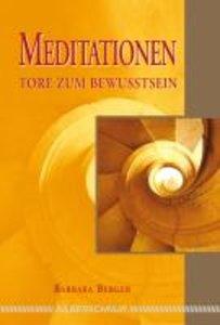 Meditationen - Tore zum Bewusstsein