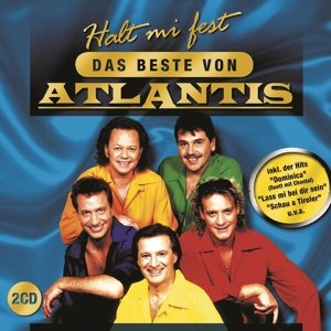 Atlantis: Halt Mi Fest-Das Beste